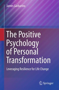 Cover The Positive Psychology of Personal Transformation