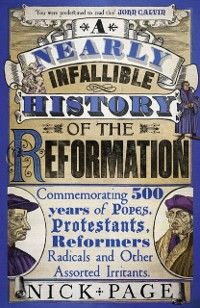 Cover Nearly Infallible History of the Reformation