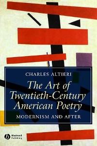 Cover The Art of Twentieth-Century American Poetry