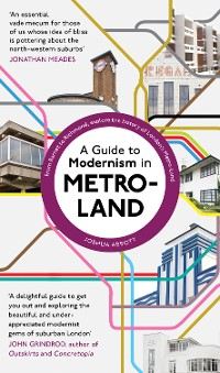 Cover A Guide to Modernism in Metro-Land