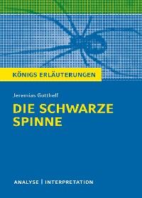 Cover Die schwarze Spinne. Königs Erläuterungen.