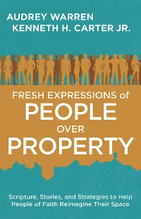 Cover Fresh Expressions of People Over Property