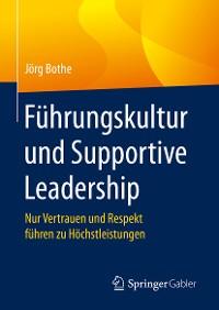 Cover Führungskultur und Supportive Leadership