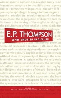 Cover E. P. Thompson and English radicalism