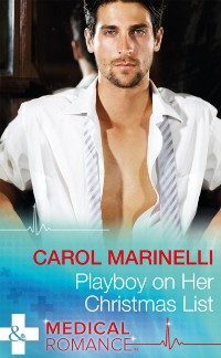 Cover Playboy On Her Christmas List (Mills & Boon Medical) (The London Primary Hospital)