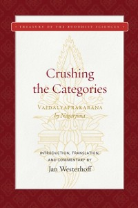 Cover Crushing the Categories (Vaidalyaprakarana)