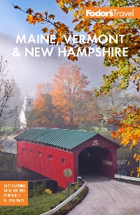 Cover Fodor's Maine, Vermont, & New Hampshire