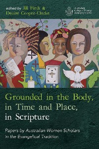 Cover Grounded in the Body, in Time and Place, in Scripture