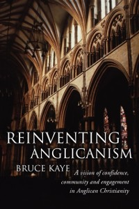 Cover Reinventing Anglicanism
