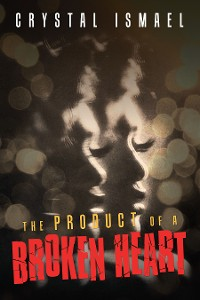 Cover The Product of a Broken Heart