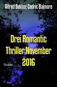 Cover Drei Romantic Thriller November 2016