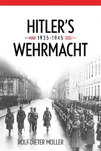 Cover Hitler's Wehrmacht, 1935--1945