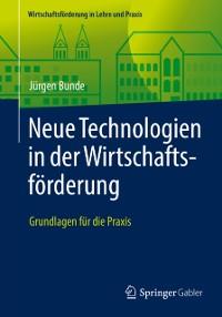 Cover Neue Technologien in der Wirtschaftsforderung