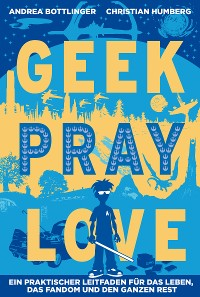 Cover Geek Pray Love