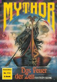 Cover Mythor 113: Das Feuer der Zeit