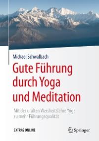 Cover Gute Führung durch Yoga und Meditation