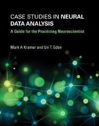 Cover Case Studies in Neural Data Analysis