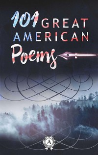 Cover 101 Great American Poems