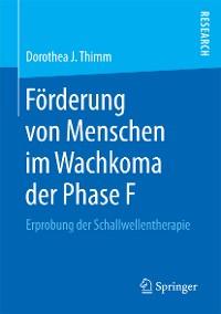 Cover Förderung von Menschen im Wachkoma der Phase F