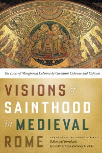 Cover Visions of Sainthood in Medieval Rome