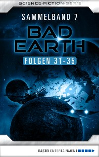 Cover Bad Earth Sammelband 7 - Science-Fiction-Serie