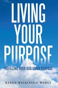Cover Living Your Purpose