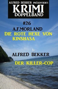 Cover Krimi Doppelband #26: Die rote Hexe vo Kinshasa/Der Killer-Cop