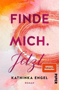 Cover Finde mich. Jetzt