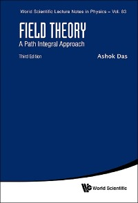 Cover Field Theory: A Path Integral Approach (Third Edition)