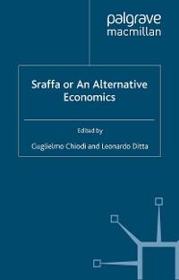 Cover Sraffa or an Alternative Economics