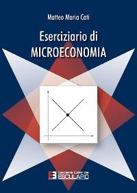 Cover Eserciziario di Microeconomia