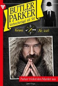 Cover Butler Parker 226 – Kriminalroman