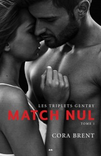 Cover Les triplets Gentry - Match nul