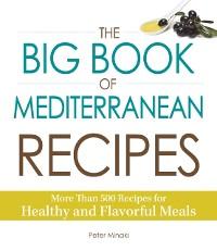 Cover Big Book of Mediterranean Recipes