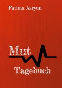 Cover Mut Tagebuch