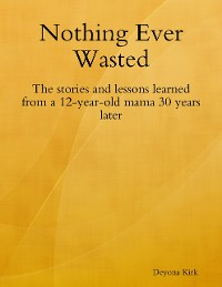 Cover Nothing Ever Wasted