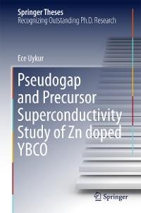 Cover Pseudogap and Precursor Superconductivity Study of Zn doped YBCO