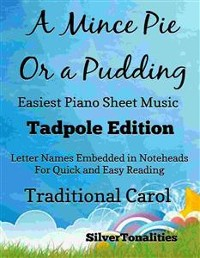 Cover A Mince Pie or a Pudding Easiest Piano Sheet Music Tadpole Edition