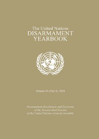 Cover United Nations Disarmament Yearbook 2018: Part I