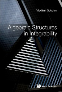 Cover Algebraic Structures In Integrability: Foreword By Victor Kac