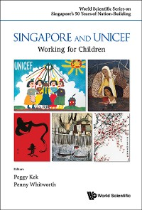 Cover Singapore And Unicef: Working For Children
