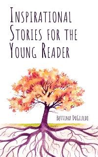 Cover Inspirational Stories for the Young Reader