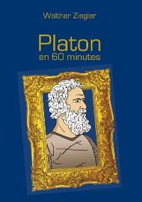 Cover Platon en 60 minutes