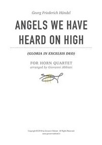 Cover Georg Friederich Händel Angels We Have Heard On High (Gloria in Excelsis Deo) for Horn Quartet