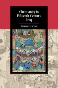 Cover Christianity in Fifteenth-Century Iraq