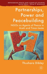 Cover Partnerships, Power and Peacebuilding