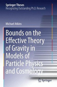Cover Bounds on the Effective Theory of Gravity in Models of Particle Physics and Cosmology
