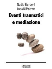 Cover Eventi traumatici e mediazione