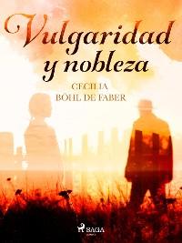 Cover Vulgaridad y nobleza