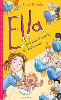 Cover Ella und ihre Freunde als Babysitter